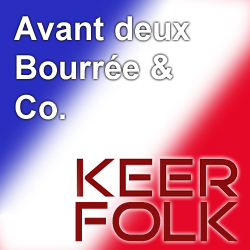 KEER-Folk Bourrée & Co. 2019 @ Kulturforum Logenhaus