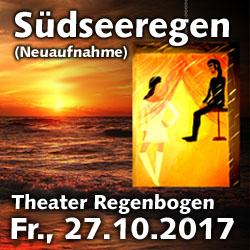 Theater Regenbogen: Südseeregen (Neuaufnahme!) @ Kulturforum Logenhaus | Erlangen | Bayern | Deutschland