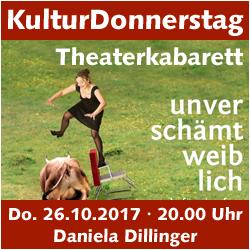 KulturDonnerstag: unverschämt weiblich - von und mit Daniela Dillinger @ Kulturforum Logenhaus | Erlangen | Bayern | Deutschland